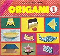 Origami (Fun with Paper Folding, #1)