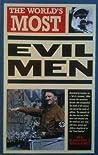 The World's Most Evil Men