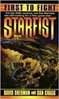 First to Fight: Book One of Starfist and Starfist: School of Fire
