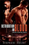 Retribution in Blood (Drone Vampire Chronicles, #9)