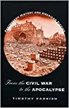 From the Civil War to the Apocalypse: Postmodern History and American Fiction