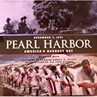 Pearl Harbor: America's Darkest Day
