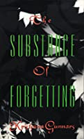 The Substance of Forgetting
