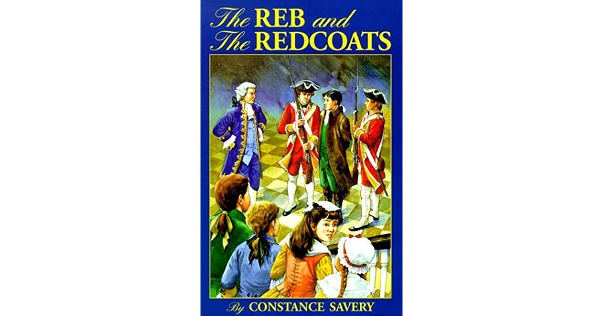 The reb and the redcoats by constance savery fandeluxe