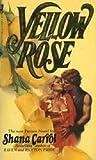 Yellow Rose (Paxton, #3)