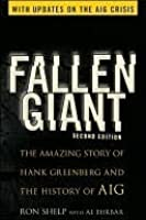 Fallen Giant: The Amazing Story of Hank Greenberg and the History of Aig