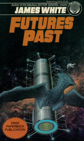 Futures Past by James White