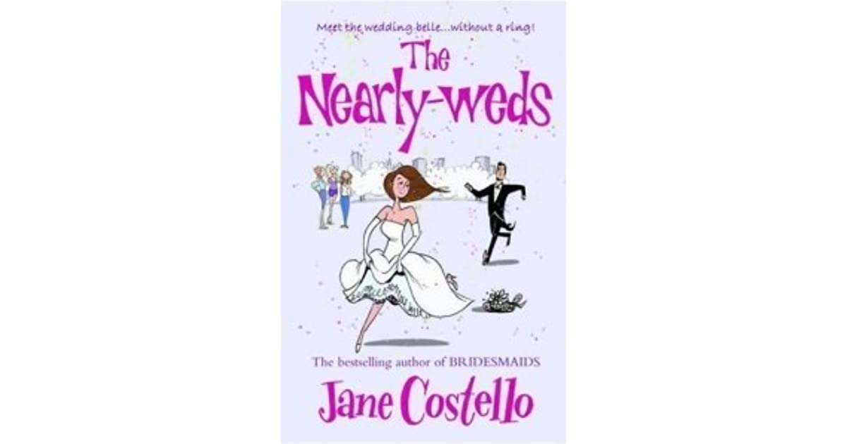 The Nearly Weds By Jane Costello