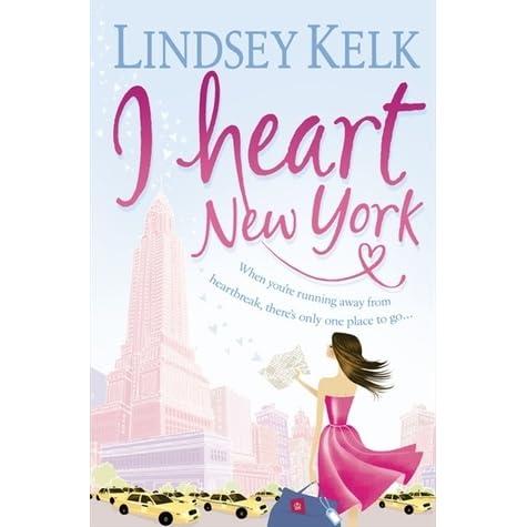 I Heart New York (I Heart, #1) by Lindsey Kelk