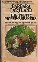 The Pretty Horse-Breakers