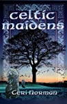 Celtic Maidens