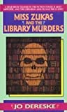 Miss Zukas and the Library Murders (Miss Zukas, #1)