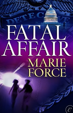 Fatal Affair by Marie Force OLD