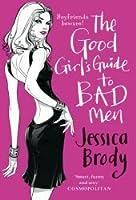 The Good Girl's Guide to Bad Men (Jennifer Hunter, #2)