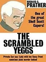 The scrambled yeggs by richard s prather the scrambled yeggs fandeluxe Document
