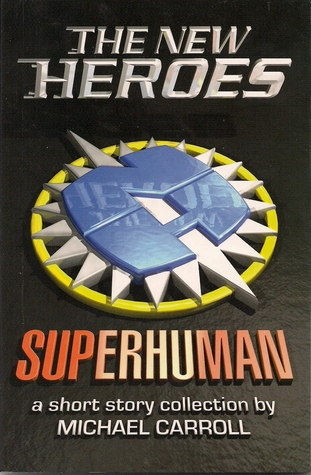 The New Heroes: Superhuman