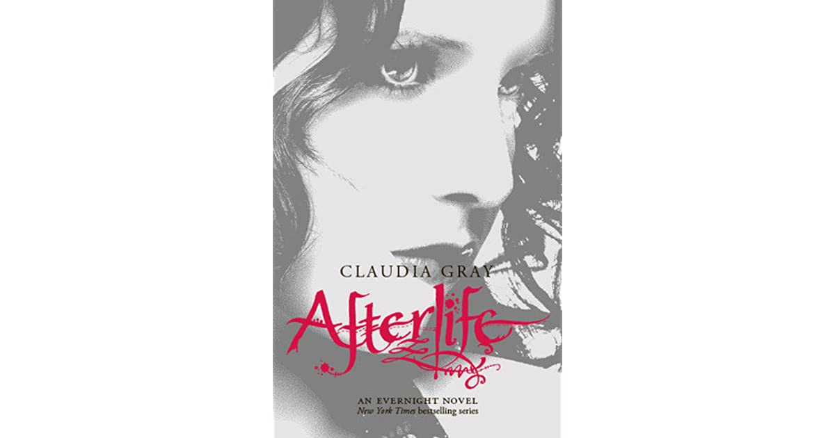 Afterlife (Evernight Book 4) by Claudia Gray (ebook)