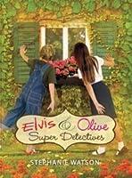 Elvis  Olive: Super Detectives