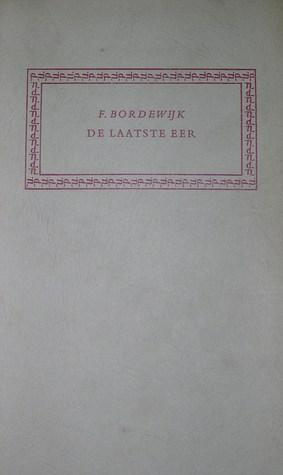 De Laatste Eer Grafreden By Ferdinand Bordewijk