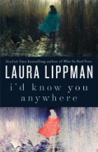 I'd Know You Anywhere - Laura Lippman