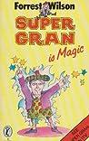 Super Gran Is Magic