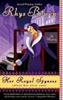 Her Royal Spyness (#1, Her Royal Spyness Mysteries)