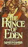 The Prince of Eden (Eden, #2)