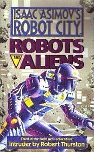 Intruder (Isaac Asimov's Robot City: Robots and Aliens, #3)