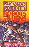 Humanity (Isaac Asimov's Robot City: Robots and Aliens, #6)