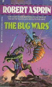 The Bug Wars by Robert Lynn Asprin