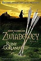 Ruiny Gorlanu (Zwiadowcy, #1)