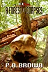 A Forest of Corpses (Geography of Murder, #2)