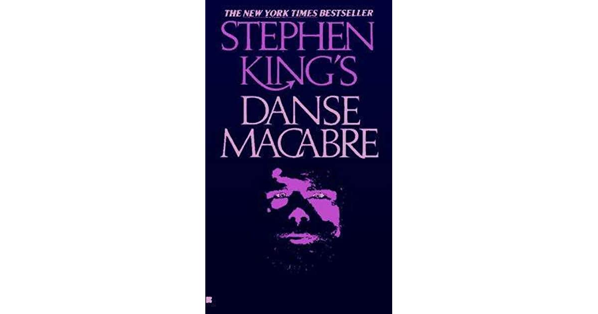 "danse macabre essay by stephen king ""danse macabre"" is a serious essay study about horror for any serious fan of horror, stephen king's danse macabre is an invaluable book."