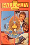 The Fall Guy Annual 1981 by Anonymous
