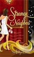 Strange Neighbors (Strange Neighbors #1)