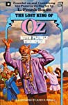 The Lost King of Oz  (Oz (Thompson and others), #19)