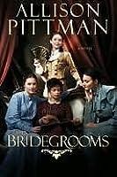 The Bridegrooms: A Novel