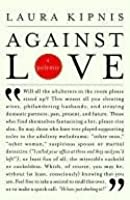 Against Love Against Love