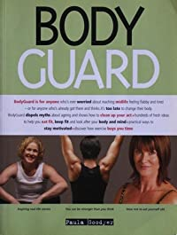 Body Guard: keep fit, eat fit and stay vital at any age