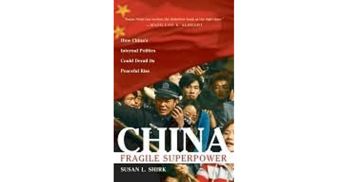 china fragile superpower The only china book i've read so far is the best so far i love china: fragile superpower it explains things in detail it applies attention to all the major problems with china's foreign and domestic policies.