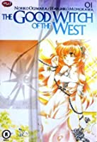 The Good Witch of The West Vol. 1