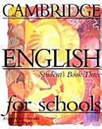 Cambridge English for schools: Student's book three, Volume 3