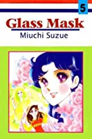 Glass Mask (Vol. 5)