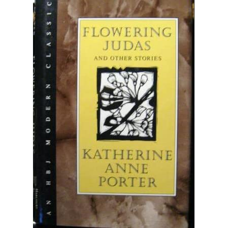 flowering judas The story incorporates a series of flashbacks, although the story of flowering judas happens in a period of one evening shortly after the revolution in obregon in the 1920s.