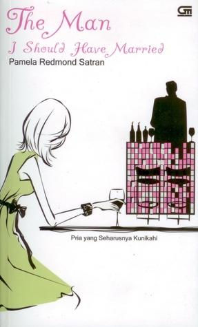 The Man I Should Have Married - Pria Yang Seharusnya Kunikahi