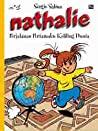 Perjalanan Pertamaku Keliling Dunia (Nathalie, #1 : Mon Premier Tour du Monde)