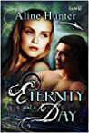 Eternity and a Day (Desires of the Otherworld, #1)