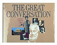 The Great Conversation: A Reader's Guide to Great Books of the Western World