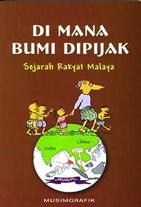 Di Mana Bumi Dipijak: Sejarah Rakyat Malaya