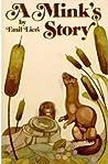 A Mink's Story (Orion)